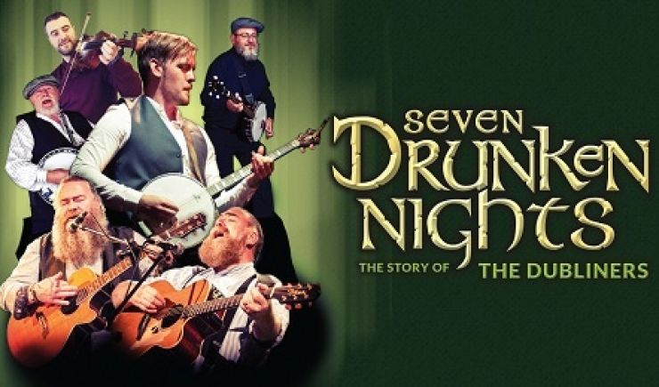 Seven Drunken Nights: The Story of the Dubliners 2019