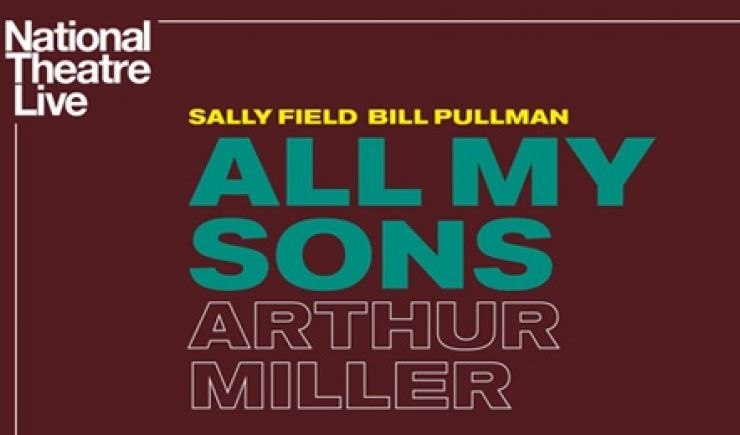 NT - All My Sons, Live Screening 2019