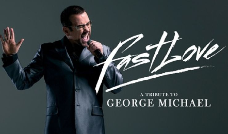 Fastlove - A Tribute to George Michael 2019