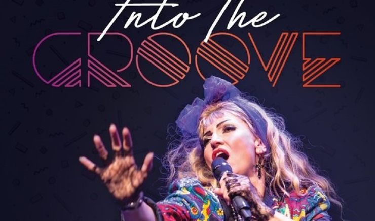Into The Groove - The Ultimate Tribute to Madonna 2019