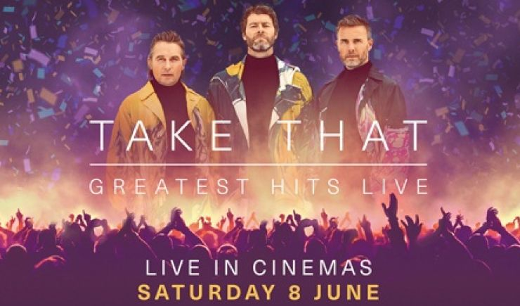 Take That - Greatest Hits Live, Live Screening 2019