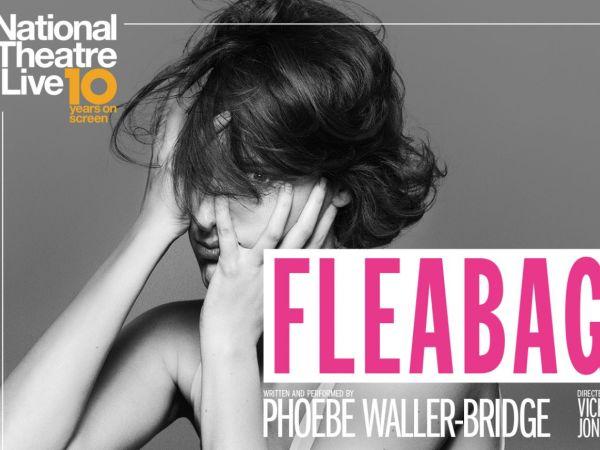 NT - Fleabag - Encore Screening 2019