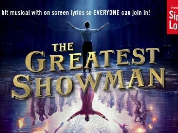 Sing-A-Long-A The Greatest Showman 2020