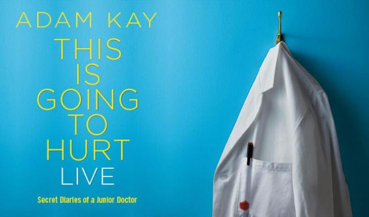 Adam Kay - This is Going to Hurt (Secret Diaries of A Junior Doctor) 2020